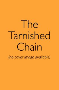 The Tarnished Chain